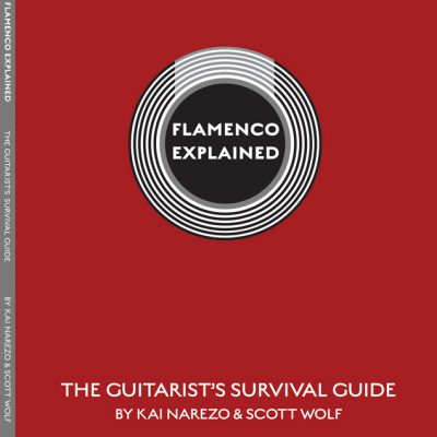 Flamenco Explained - The Guitarists's Survival Guide Method Book
