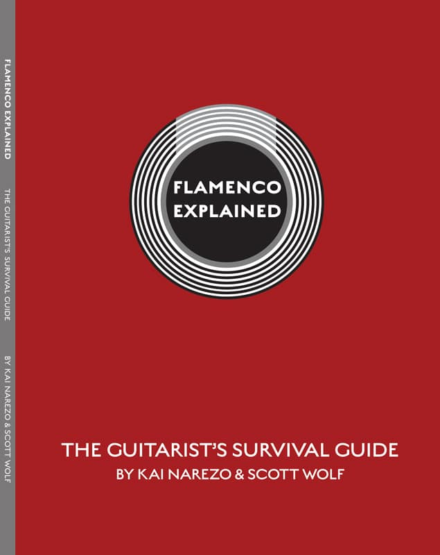 Flamenco Explained - The Guitarist's Survival Guide by Kai Narezo